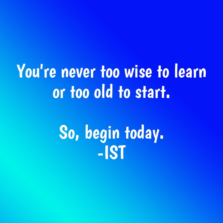 Never too old to start