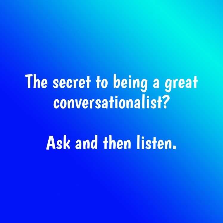 Ask and listen
